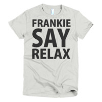 Frankie Says Relax Womens T-Shirt