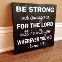 Military Verse Wood Sign, Joshua 1:9, Stained and Hand Painted, Military decor, Christian decor, Soildier signs, Army, Navy, Marines