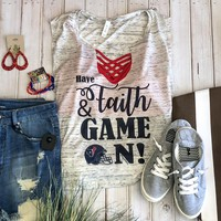 Have faith and game on (Texans) tank