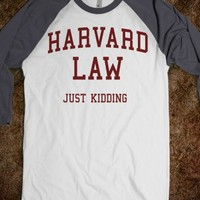 Harvard Law... Jk (Baseball)