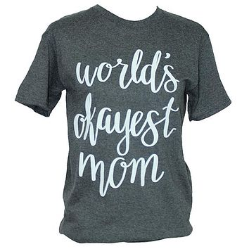 Southern Attitude Classic Worlds Okayest Mom Front Print T-Shirt