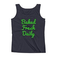 Baked Fresh Daily Ladies' Cannabis Tank Top