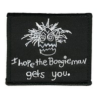 I Hope The Boogieman Patch
