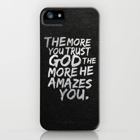 The more you trust god, the more he amazes you iPhone & iPod Case by Sara Eshak