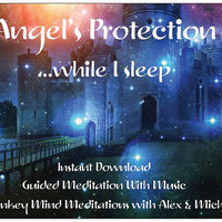Protection While I Sleep-INSTANT DOWNLOAD- Guided Visual Meditation With Music, MP3, Psychic, Angel Reading, Empath, Tempt Team, Relaxation