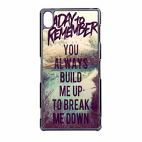 A Day To Remember Lyric You Always Build Me Up To Break Me Down Sony Xperia Z3 Case