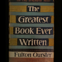 The Greatest Book Ever Written: The Old Testament Story by Fulton Oursler (1951 hardcover)