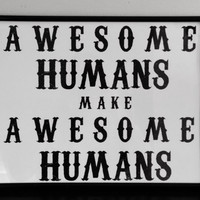 Awesome Humans Make Awesome Humans Typography Print. Nursery Print. New Parents New Baby Poster.