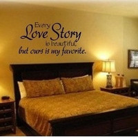 Every love story is beautiful but ours is my favourite,PVC Waterproof Removable Wall Stickers,Wall Art Decals home decor(Size:42cm x 83cm ) = 6014696135