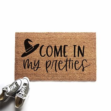 Come in My Pretties Halloween Witch Doormat
