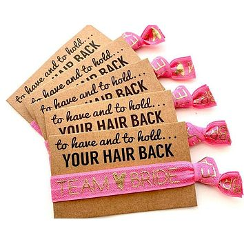 Pack of 10 Team Bride Bachelorette Party Hair Tie Favor | To have and to hold your hair back