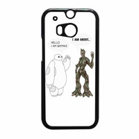 Hello I Baymax I Groot HTC One M8 Case