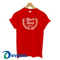 Best Mom 2417 T Shirt Women And Men Size S To 3XL