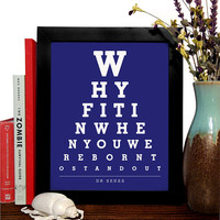 Dr. Seuss, Why Fit In When You Were Born To Stand Out, Eye Chart, 8 x 10 Giclee Art Print, Buy 3 Get 1 Free