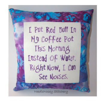 Cross Stitch Pillow Funny Quote, Purple Pillow, Coffee and Red Bull Quote