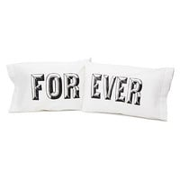 FOR EVER PILLOW CASE SET
