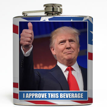 I Approve This Beverage - Trump Flask