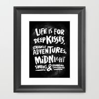 Life is for deep kisses... Framed Art Print by WEAREYAWN