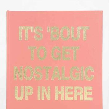 It's About To Get Nostalgic Up In Here Photo Album- Pink One