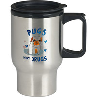 Pugs Not Drugs For Stainless Travel Mug *