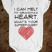 I can Melt my Grandma's Heart. What's your Super Power?