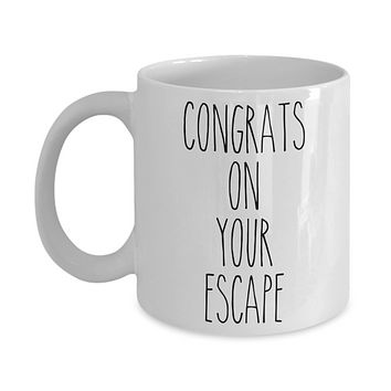 Funny Divorce Mug for Her Coworker Goodbye Gift Congrats on Your Escape Coffee Cup