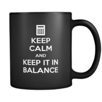 Keep calm and keep it in balance mug -  accountant mug (11oz) Black