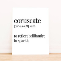 Printable Art Coruscate Definition to Sparkle Typography Poster Home Decor Bedroom Decor