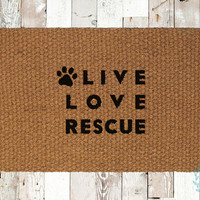 Live Love Rescue Coir Doormat, Benefits KC Pet Project, Decorative Area Rug, Hand Painted Hand Woven, Housewarming Gift
