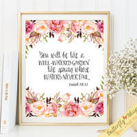 Scripture wall art print, bible verse art, printable nursery bible verses, You will be like a well watered garden, framed bible quote print