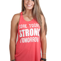 Sore Today Strong Tomorrow Coral Tank