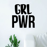 Grl Pwr Decal Sticker Wall Vinyl Art Home Decor Teen Quote Beautiful Inspirational Girl Power