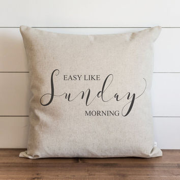 Easy Like A Sunday Morning 20 x 20 Pillow Cover