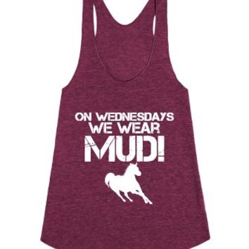 On Wednesdays WE Wear MUD Horseback Riding-Tri Cranberry Tank