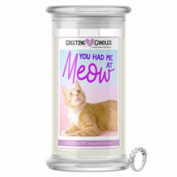 """You Had Me At """"Meow!"""" Jewelry Greeting Candles"""