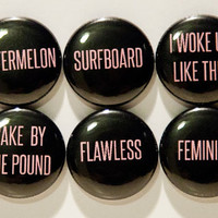 """Set of 6 Beyonce Inspired 1"""" Pinback Buttons"""