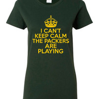 I Can't keep Calm The Packers Are Playing Tshirt. Green Bay Packers Ladies and Unisex Styles. Great Gift Ideas.